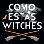 Como Estas Witches artwork