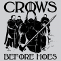 Crows Before Hoes artwork