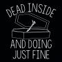 Dead Inside And Doing Fine artwork