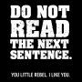 Do Not Read The Next Sentence. artwork
