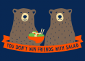 You Don't Win Friends With Salad artwork