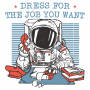 Dress For The Job You Want artwork