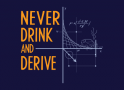 Never Drink and Derive artwork