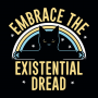 Embrace The Existential Dread artwork