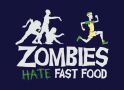 Zombies Hate Fast Food artwork