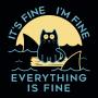 It's Fine I'm Fine Everything Is Fine artwork