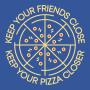 Keep Your Pizza Closer artwork