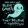 You May Not Believe In Ghosts artwork