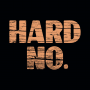 Hard No artwork