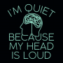 I'm Quiet Because My Head Is Loud artwork