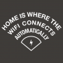 Home Is Where The WiFI Connects Automatically artwork