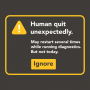 Human Quit Unexpectedly artwork