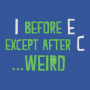 I Before E Except After C artwork