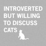 Introverted But Willing To Discuss Cats artwork