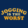 Jogging Is The Worst artwork