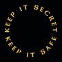 Keep It Secret Keep It Safe artwork