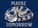 Maybe Tomorrow artwork