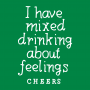 I Have Mixed Drinking About Feelings artwork