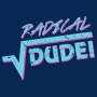 Radical Dude! artwork