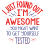 I'm Awesome, Get Yourself Tested artwork