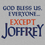 God Bless Us, Everyone. Except Joffrey artwork