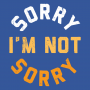 Sorry I'm Not Sorry artwork