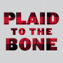 Plaid To The Bone artwork