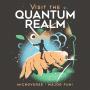 Visit The Quantum Realm artwork
