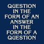 Question In The Form Of An Answer artwork