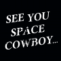 See You Space Cowboy artwork