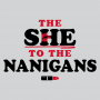 The She To The Nanigans artwork