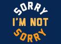 Sorry I'm Not Sorry artwork