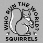 Who Run The World? Squirrels artwork