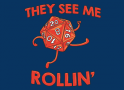 They See Me Rollin' artwork