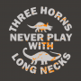 Three Horns Never Play With Long Necks artwork
