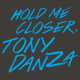 Hold Me Closer, Tony Danza artwork