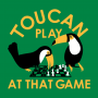 Toucan Play At That Game artwork