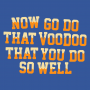 That Voodoo That You Do So Well artwork