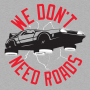 We Don't Need Roads artwork