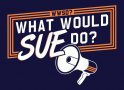 What Would Sue Do? artwork