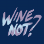 Wine Not? artwork