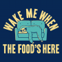 Wake Me When The Food's Here artwork