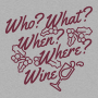 Who? What? When? Where? Wine? artwork