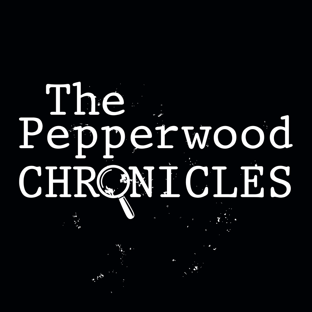 The Pepperwood Chronicles