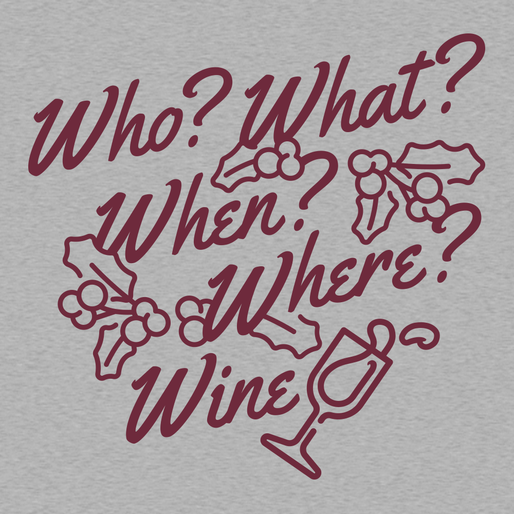 Who? What? When? Where? Wine?