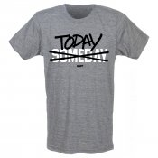Today Not Someday Men's T-Shirt