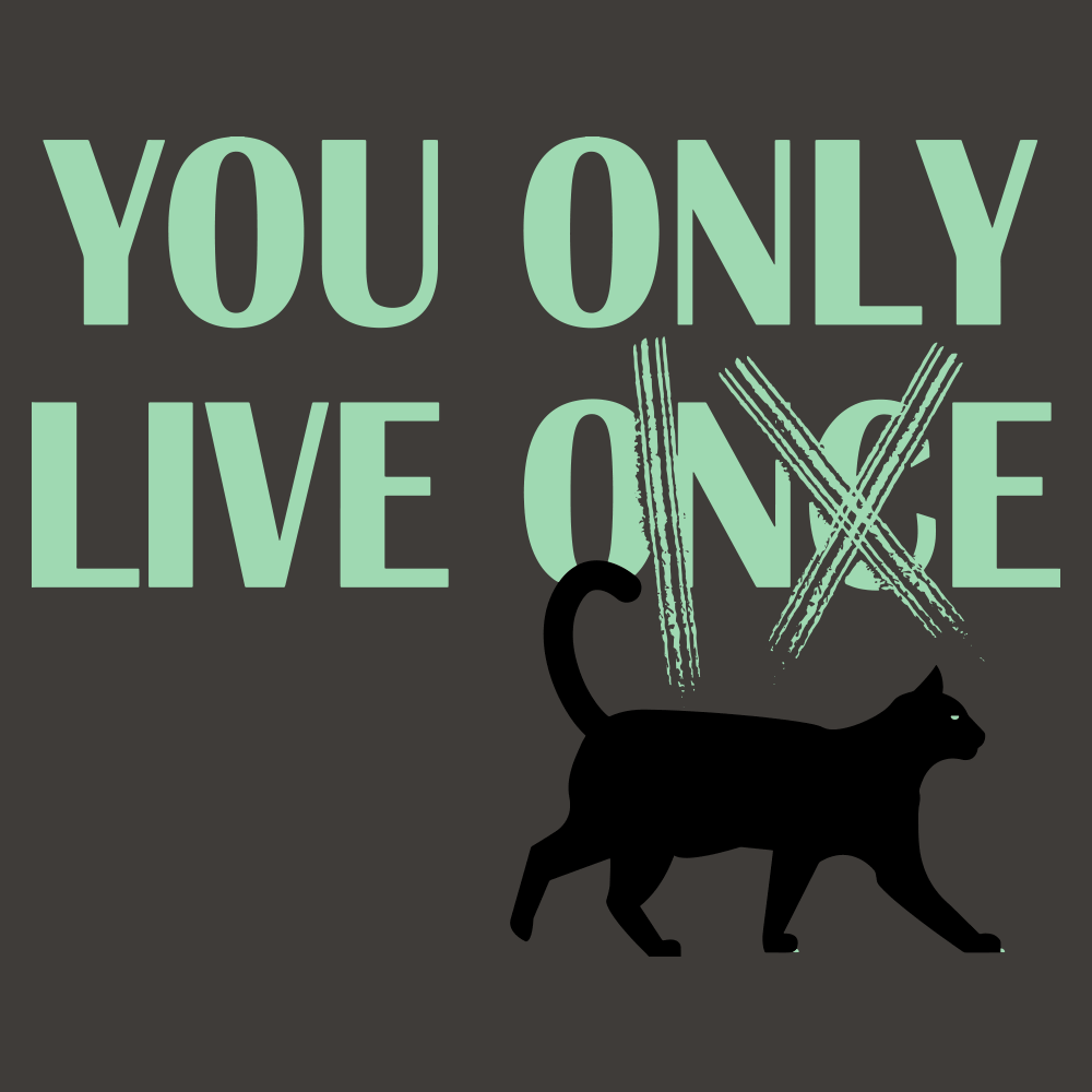 You Only Live 9