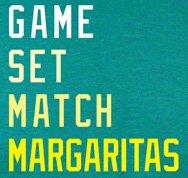 Game, Set, Match, Margarita