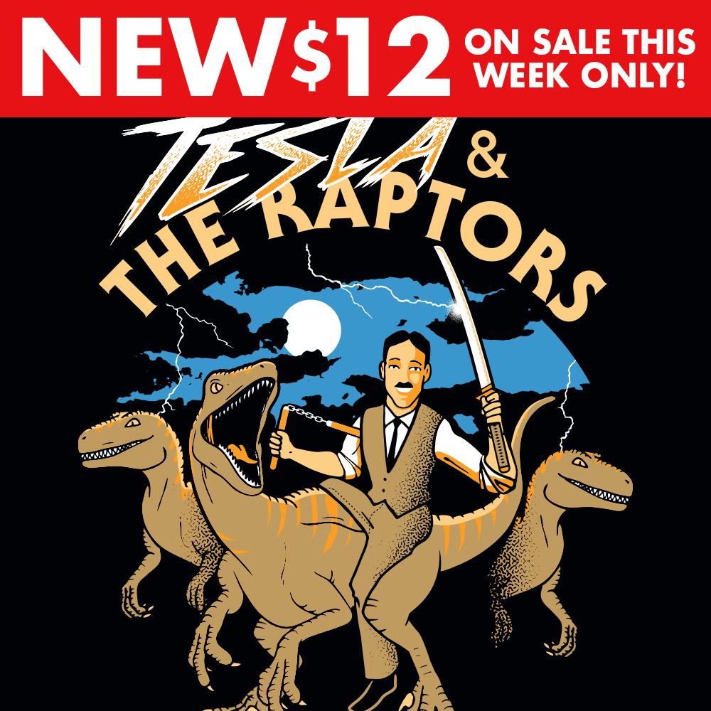 Tesla & The Raptors