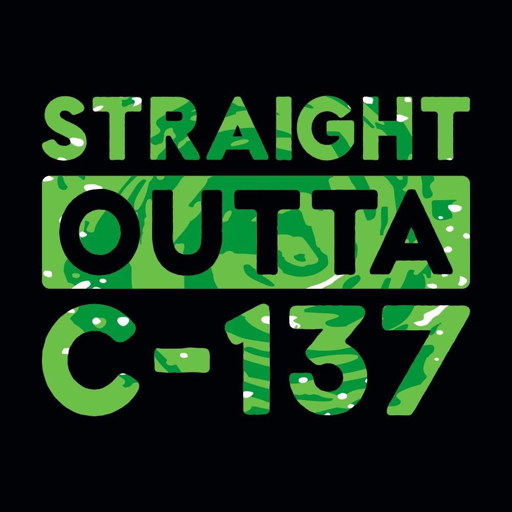 Straight Outta C-137